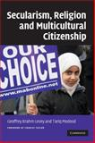Secularism, Religion and Multicultural Citizenship, , 0521695414