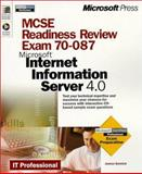 MCSE Readiness Review, Exam 70-087 Microsoft Internet Information Server 4.0, Semick, James, 0735605416