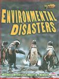 Environmental Disasters, Michael Woods, Mary B. Woods, 0822585413