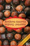 Bonbons Assortis/Assorted Candies, Michel Tremblay, 0889225419