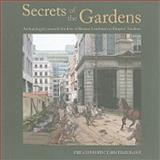 Secrets of the Gardens : Archaeologists Unearth the Lives of Roman Londoners at Drapers' Gardens, Jonathan Butler, 0956305415