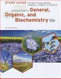 Study Guide for Bettelheim/Brown/Campbell/Farrell/Torres' Introduction to General, Organic and Biochemistry, 10th, Bettelheim, Frederick A. and Brown, William H., 1133105416
