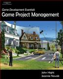Game Development Essentials : Game Project Management, Novak, Jeannie and Hight, John, 1418015415