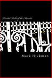 Twisted Tales of the Macabre, Mark Hickman, 1493575414