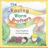 The Racing Worm Brothers, Gary Barwin, 1550375415