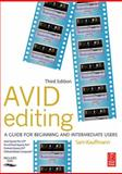 Avid Editing : A Guide for Beginning and Intermediate Users, Kauffmann, Sam, 0240805410