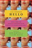 Kiss Tomorrow Hello, Claire Davis and Kim Barnes, 0385515413