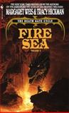 Fire Sea, Margaret Weis and Tracy Hickman, 0553295411
