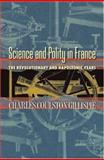 Science and Polity in France - The Revolutionary and Napoleonic Years, Gillispie, Charles Coulston, 0691115419