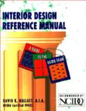 Interior Design Reference Manual : A Guide to the NCIDQ Exam, Ballast, David K., 0912045418