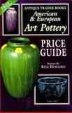 The American and European Art Pottery Price Guide, , 0930625412