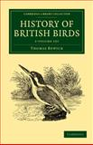 History of British Birds 2 Volume Set, Bewick, Thomas, 1108065414