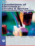 Foundations of Electronics : Circuits and Devices Conventional Flow, Meade, Russell L. and Diffenderfer, Robert, 141800541X
