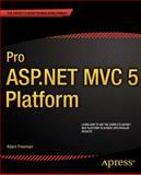 Pro ASP. NET MVC 5 Platform, Adam Freeman, 1430265418