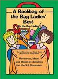 A Bookbag of the Bag Ladies' Best, Karen Simmons and Cindy Guinn, 092989541X