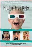 Ritalin-Free Kids (3rd Revised Edition), Judyth Reichenberg-Ullman, Robert Ullman, 096406541X