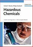 Hazardous Chemicals : Control and Regulation in the European Market, Bender, Herbert F. and Eisenbarth, Philipp, 3527315411