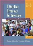 Effective Literacy Instruction K-8 : Implementing Best Practice, Leu, Donald J. and Kinzer, Charles K., 013099541X