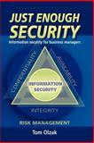 Just Enough Security, Tom Olzak, 141167541X