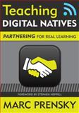 Teaching Digital Natives : Partnering for Real Learning, Prensky, Marc, 1412975417