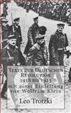 Texte Zur Deutschen Revolution 1918 Bis 1923, Leo Trotzki, 1491255412