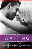 Waiting, Jennifer Zane, 1495455416