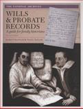Wills and Probate Records, Nigel Taylor and Karen Grannum, 1905615418