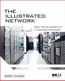 The Illustrated Network : How TCP/IP Works in a Modern Network, Goralski, Walter, 0123745411