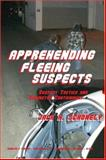Apprehending Fleeing Suspects 9780398075415