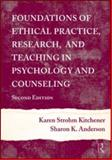 Foundations of Ethical Practice, Research, and Teaching in Psychology, Kitchener, Karen Strohm, 0415965411