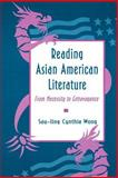 Reading Asian American Literature : From Necessity to Extravagance, Wong, Sau-ling Cynthia, 0691015414