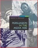 Persuasion in the Media Age, Borchers, Timothy A., 0767415418