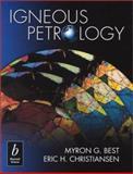 Igneous Petrology, Best, Myron G. and Christiansen, Eric H., 0865425418