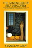 The Adventure of Self-Discovery : Dimensions of Consciousness and New Perspectives in Psychotherapy and Inner Exploration, Grof, Stanislav, 0887065414