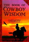 The Book of Cowboy Wisdom, Criswell Freeman, 1887655417