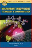 Microarray Innovations : Technology and Experimentation,, 1933255412