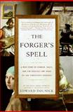 The Forger's Spell, Edward Dolnick, 0060825413