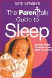Parenttalk Guide to Sleep, Kate Daymond, 0340785411