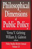Philosophical Dimensions of Public Policy, , 0765805413