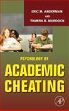 Psychology of Academic Cheating, , 0123725410