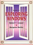 Exploring Windows, Grauer, Robert T. and Barber, Maryann, 0130655414