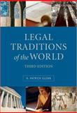 Legal Traditions of the World : Sustainable Diversity in Law, Glenn, H. Patrick, 0199205418