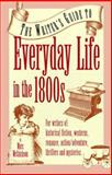 Everyday Life in the 1800's, Marc McCutcheon, 0898795419
