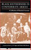 Black Southerners in Confederate Armies, J Segars, 0966245415