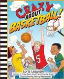 Crazy about Basketball!, Loris Lesynski, 1554515416