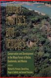 Timber, Tourists, and Temples : Conservation and Development in the Maya Forest of Belize, Guatemala, and Mexico, , 155963541X