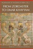 From Zoroaster to 'Umar Khayyam, Mehdi Amin Razavi, M. R. Jozi, 1845115414
