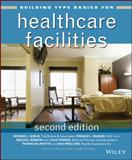 Building Type Basics for Healthcare Facilities, Kliment, Stephen A. and Kobus, Richard L., 0470135417