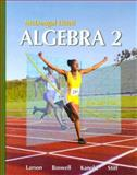 Algebra 2, Ron Larson and Laurie Boswell, 0618595414