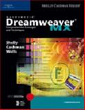 Macromedia Dreamweaver MX : Comprehensive Concepts and Techniques, Shelly, Gary B. and Cashman, Thomas J., 0789565412
